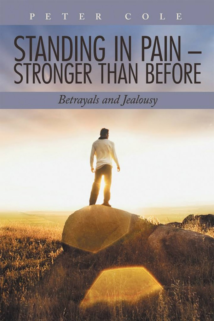 Book Cover: Standing in Pain – Stronger Than Before: Betrayals and Jealousy